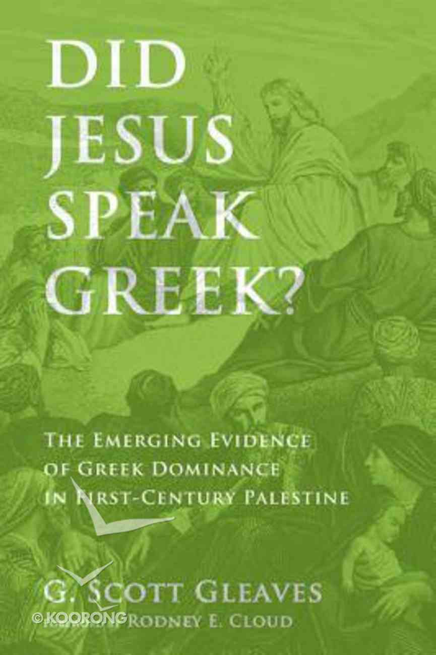 Did Jesus Speak Greek? Paperback