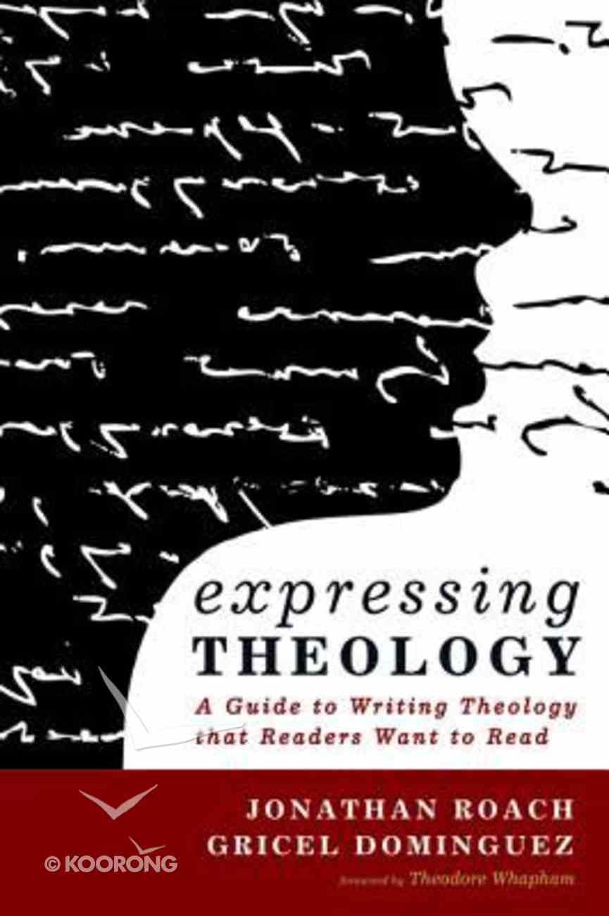 Expressing Theology Paperback