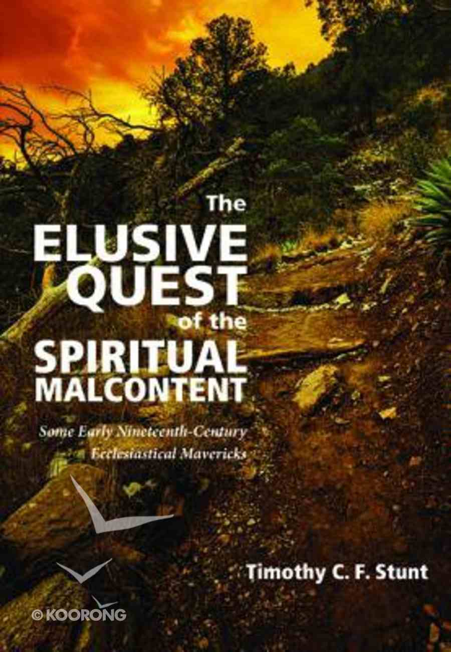 The Elusive Quest of the Spiritual Malcontent Paperback