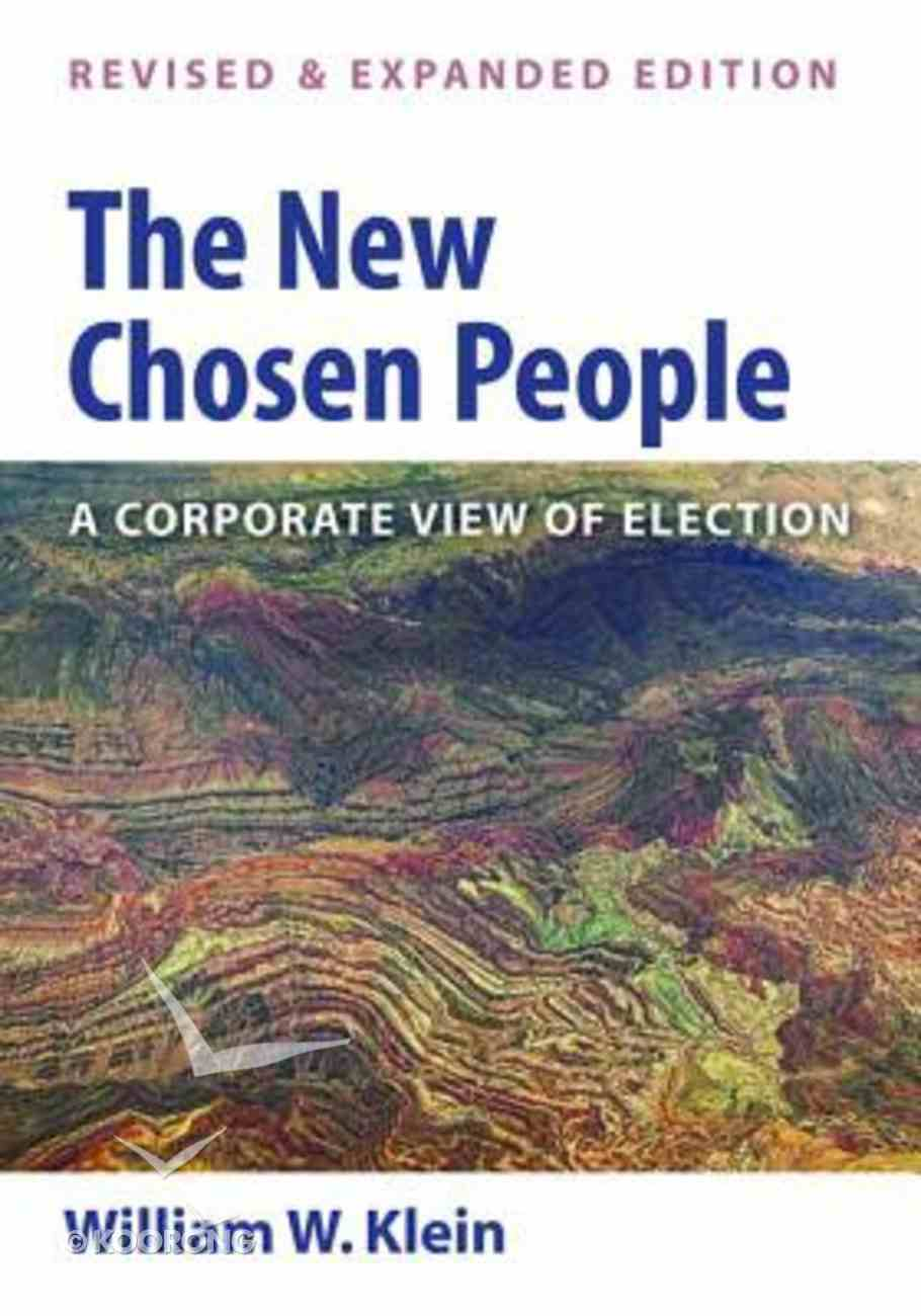 The New Chosen People: A Corporate View of Election (2nd Edition) Paperback