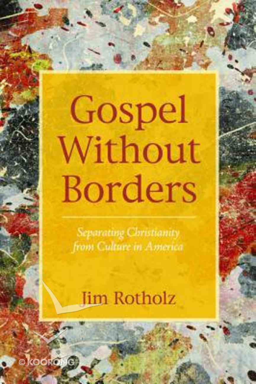 Gospel Without Borders Paperback