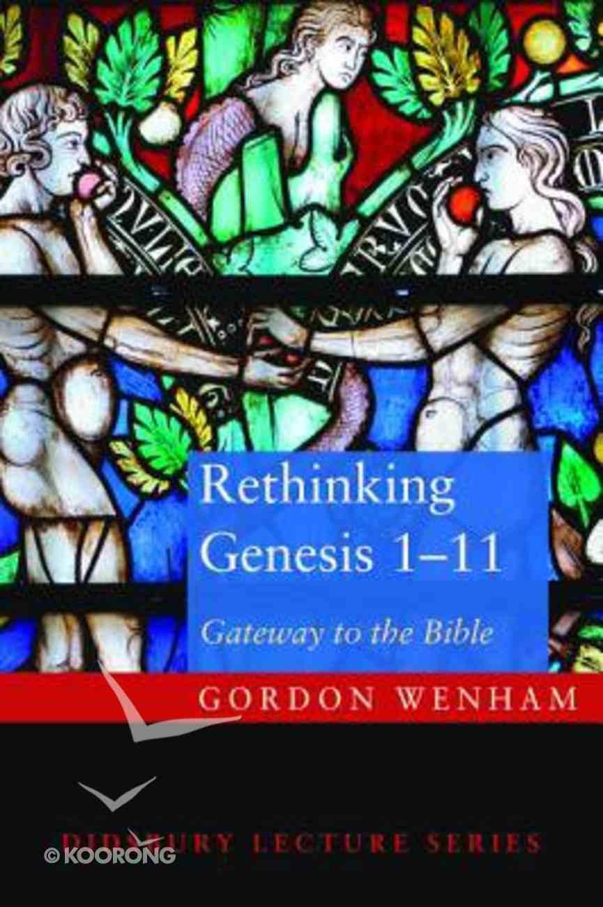 Rethinking Genesis 1-11 Paperback