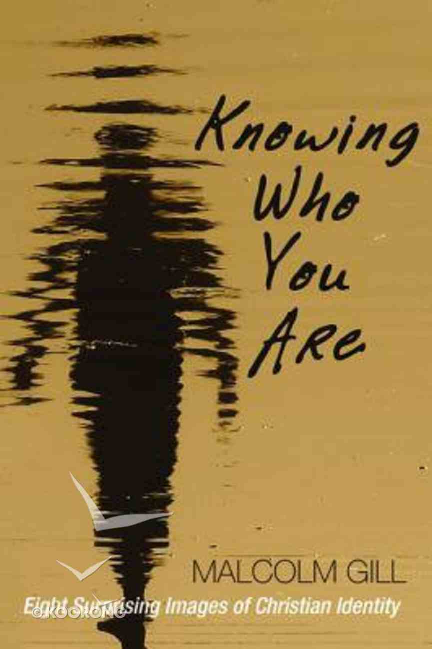 Knowing Who You Are Paperback