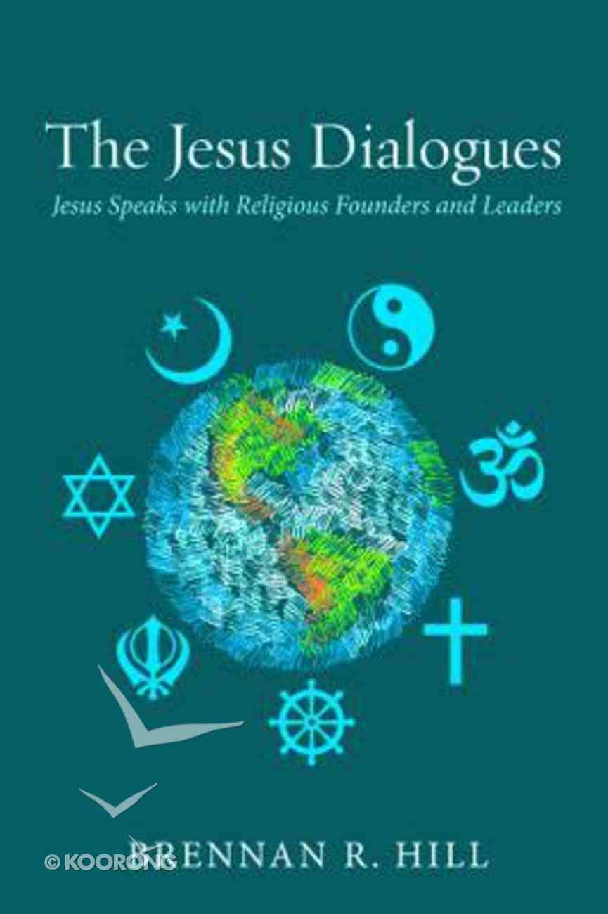 The Jesus Dialogues Paperback