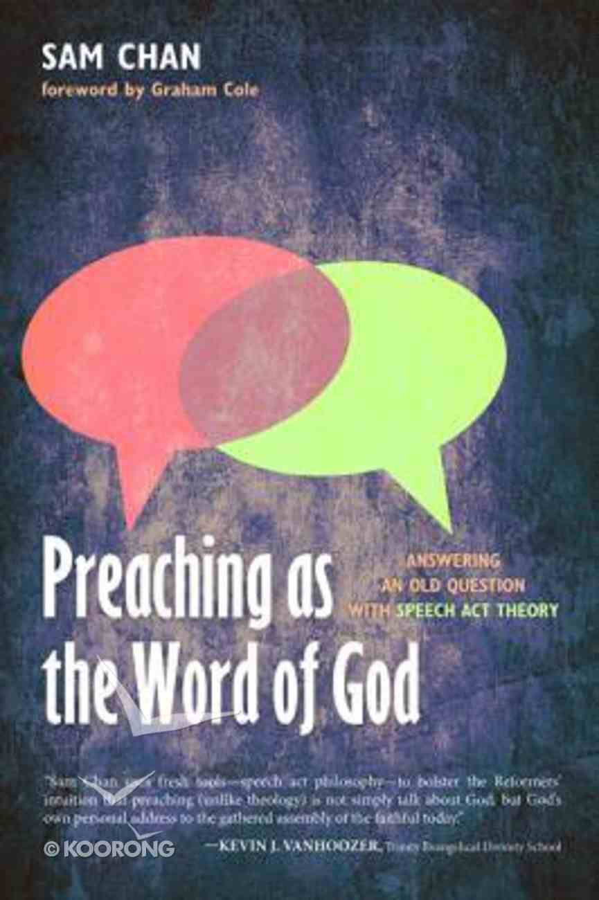 Preaching as the Word of God Paperback