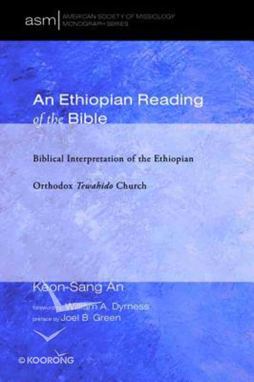 An Ethiopian Reading of the Bible Paperback