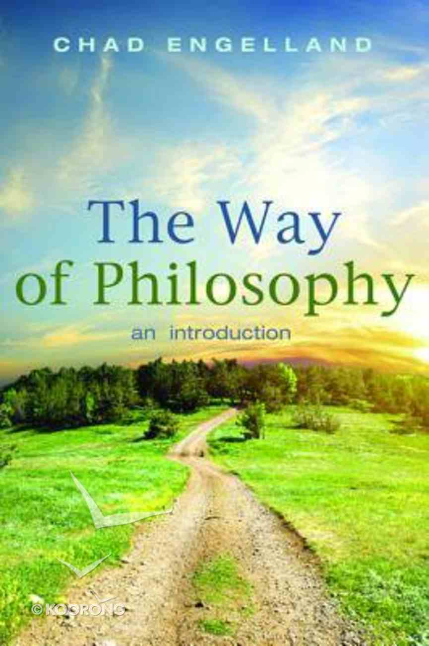 The Way of Philosophy Paperback