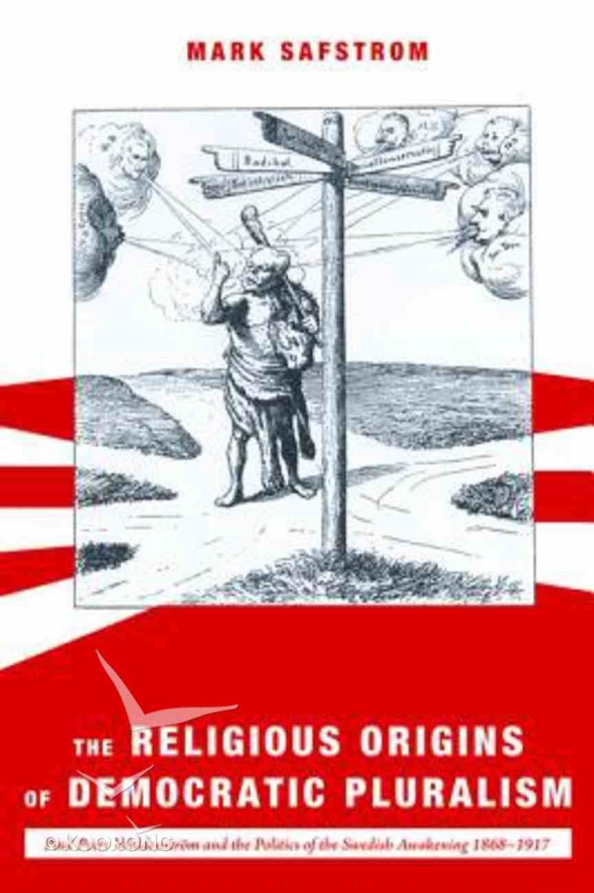 The Religious Origins of Democratic Pluralism Paperback