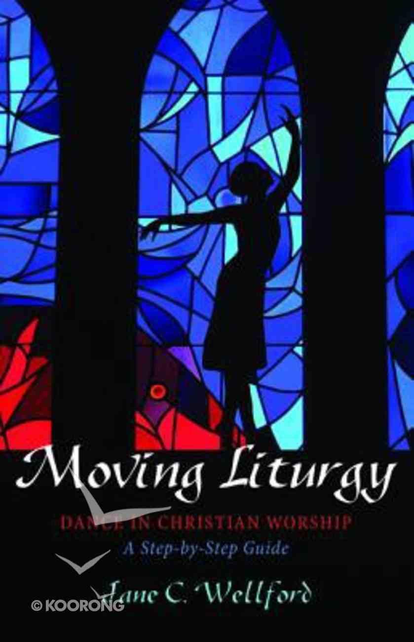 Moving Liturgy Paperback