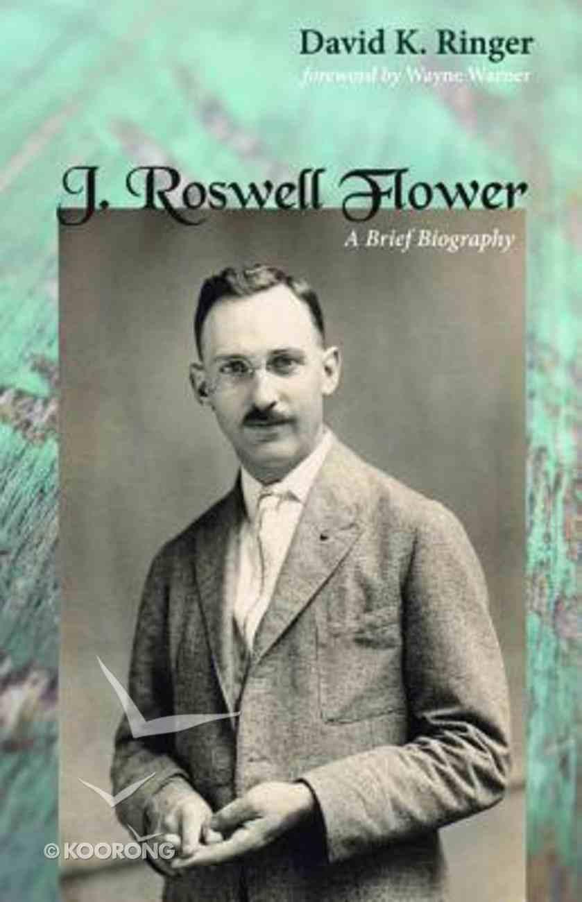 J. Roswell Flower Paperback