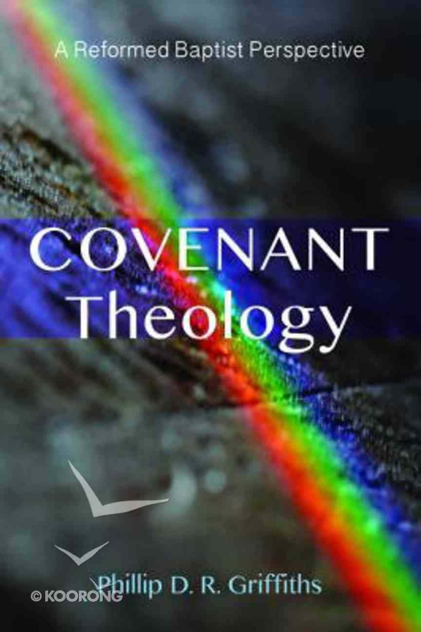 Covenant Theology Paperback