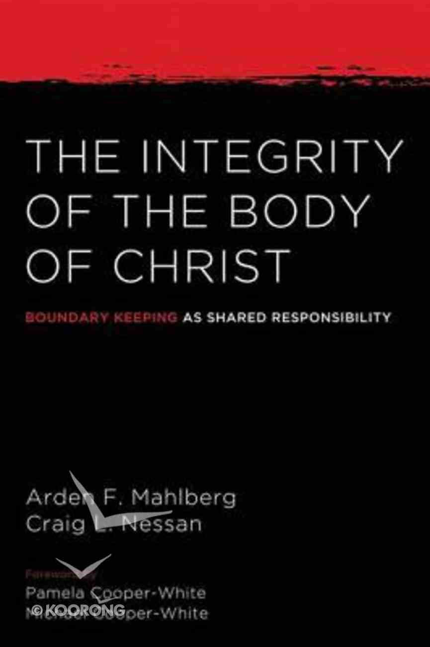 The Integrity of the Body of Christ eBook