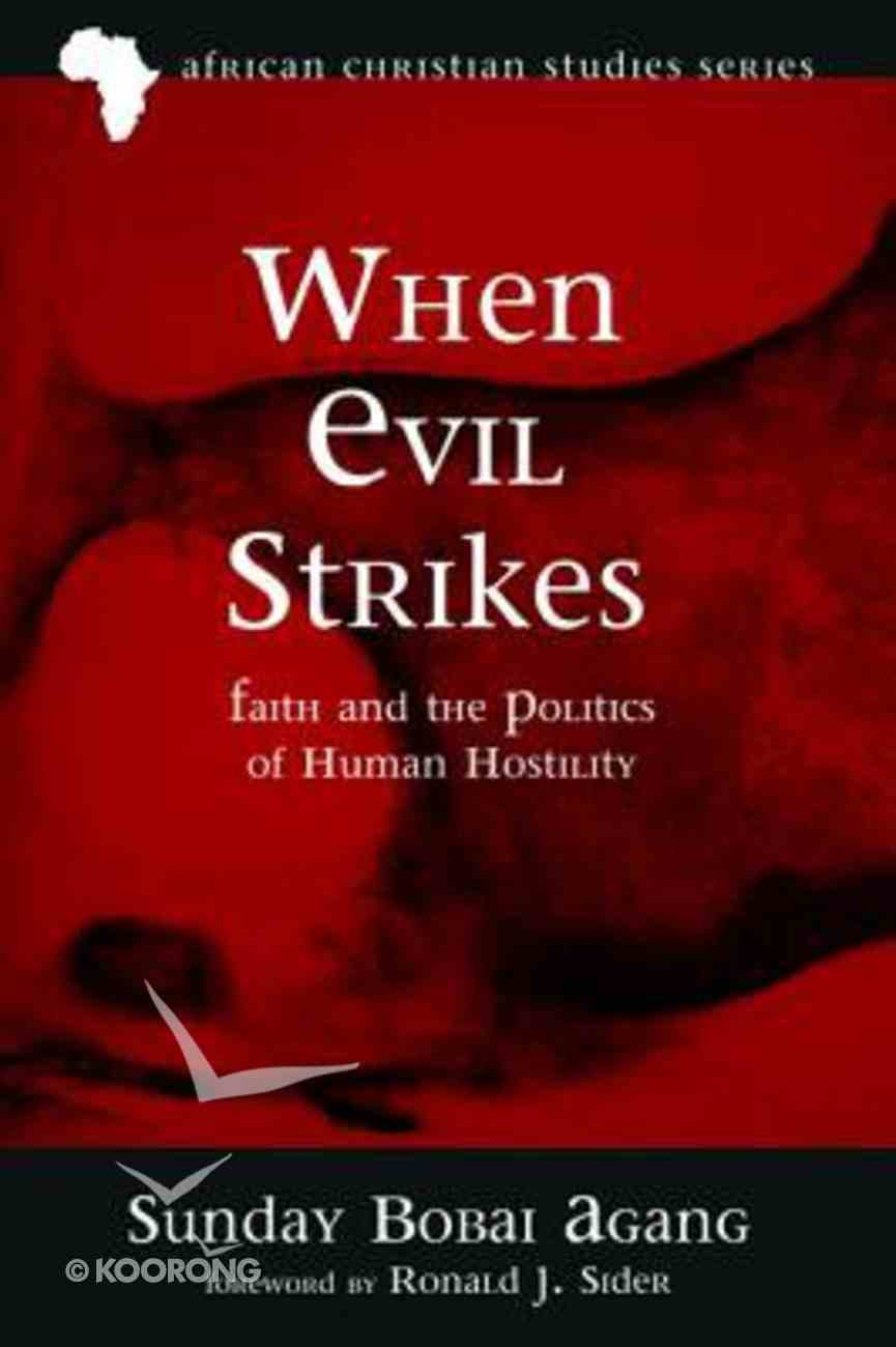 When Evil Strikes Paperback