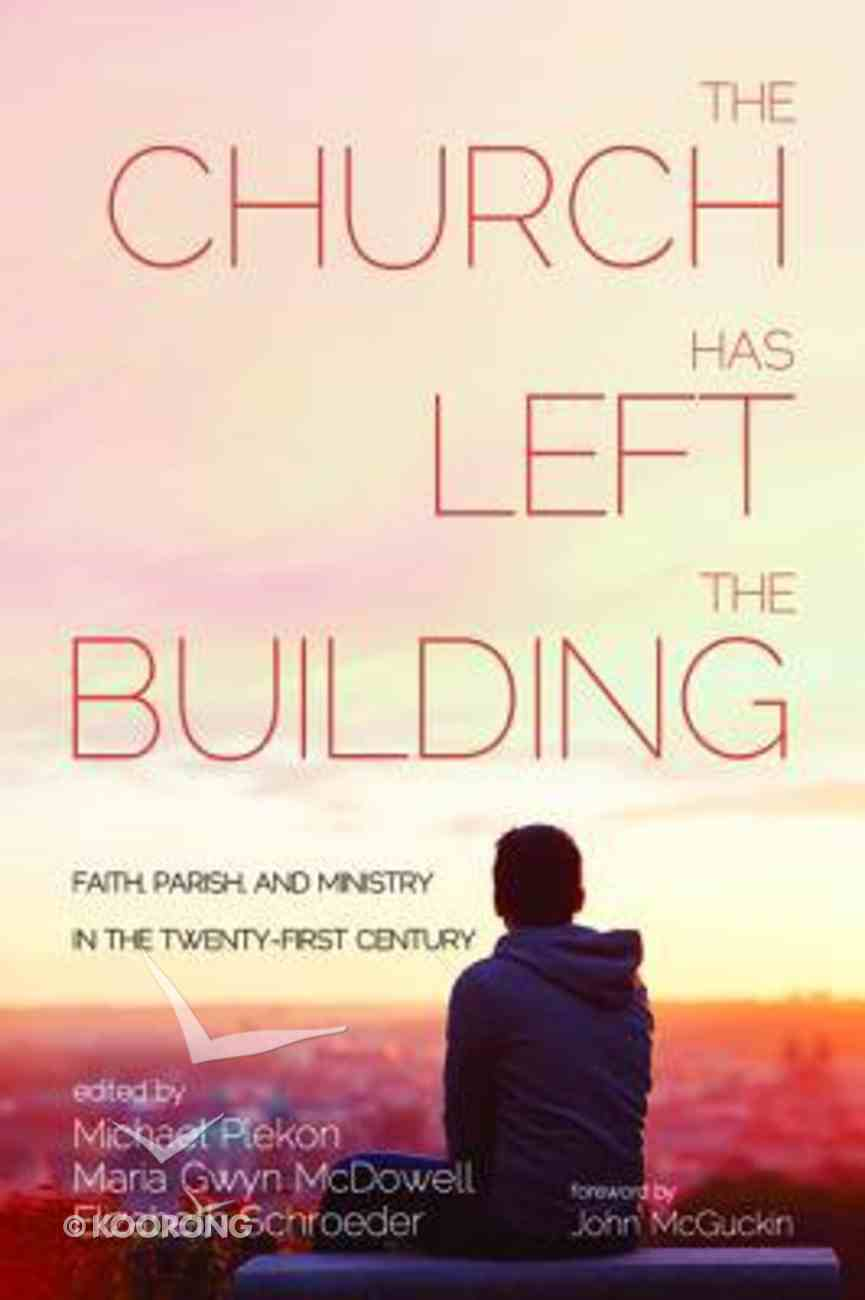 The Church Has Left the Building Paperback