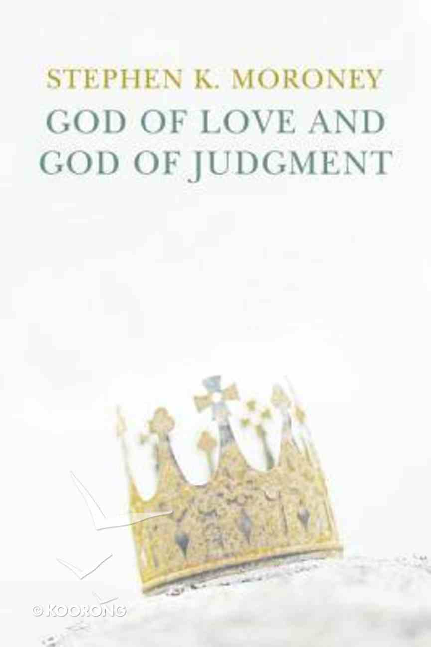 God of Love and God of Judgment eBook