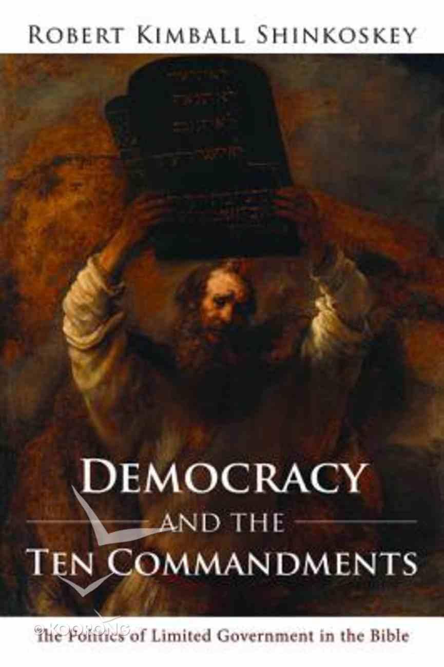 Democracy and the Ten Commandments Paperback