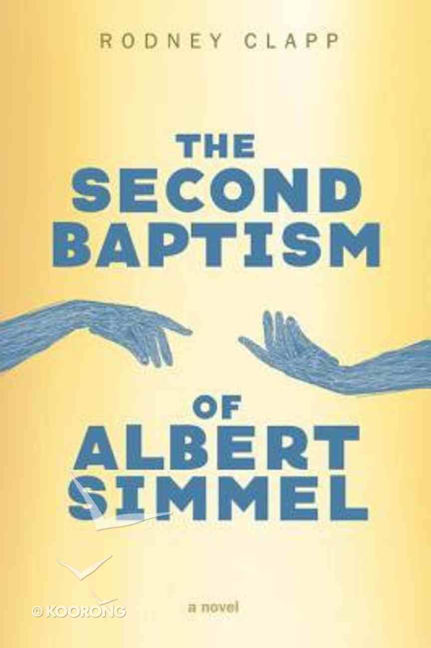 The Second Baptism of Albert Simmel eBook
