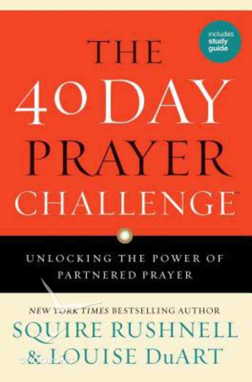 The 40 Day Prayer Challenge Hardback