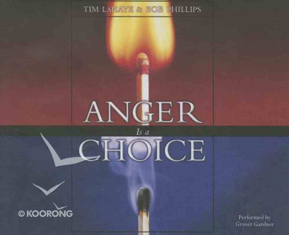 Anger is a Choice (Unabridged, 5 Cds) CD