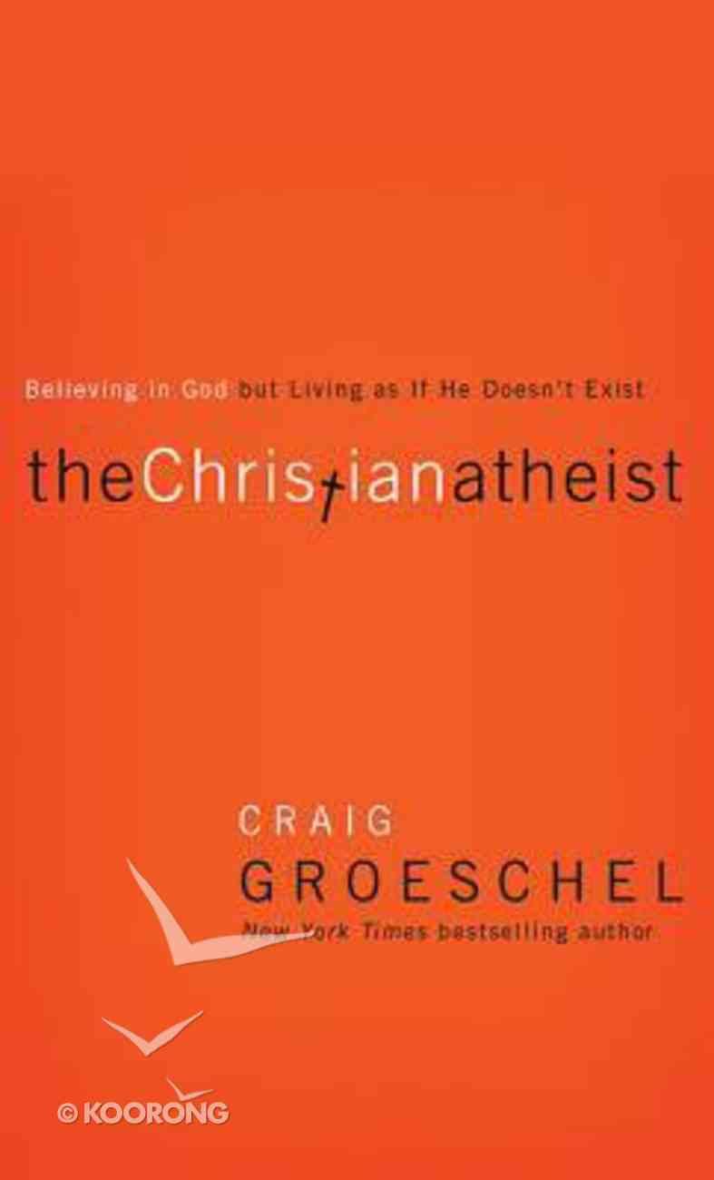 The Christian Atheist (Unabridged, 6 Cds) CD