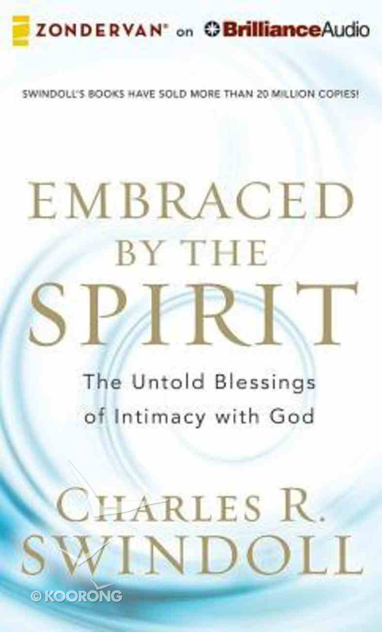 Embraced By the Spirit (Unabridged, 8 Cds) CD
