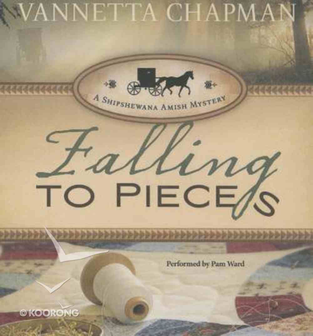 Falling to Pieces (Unabridged, 8 CDS) (#01 in A Shipshewana Amish Mystery Audio Series) CD