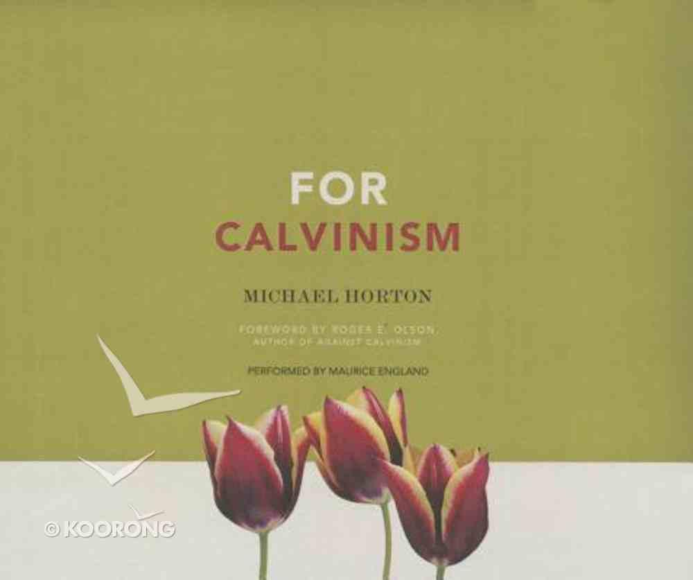 For Calvinism (Unabridged, 11 Cds) CD