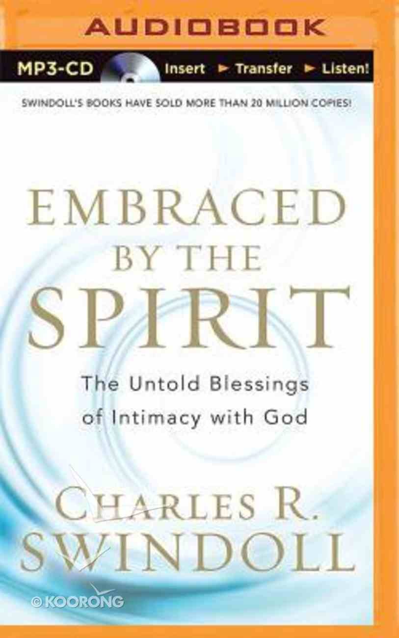 Embraced By the Spirit (Unabridged, Mp3) CD