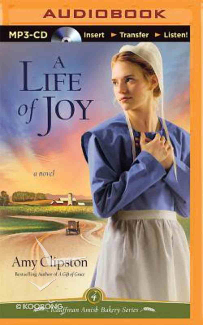 A Life of Joy (Unabridged, MP3) (#04 in Kauffman Amish Bakery Audiobook Series) CD