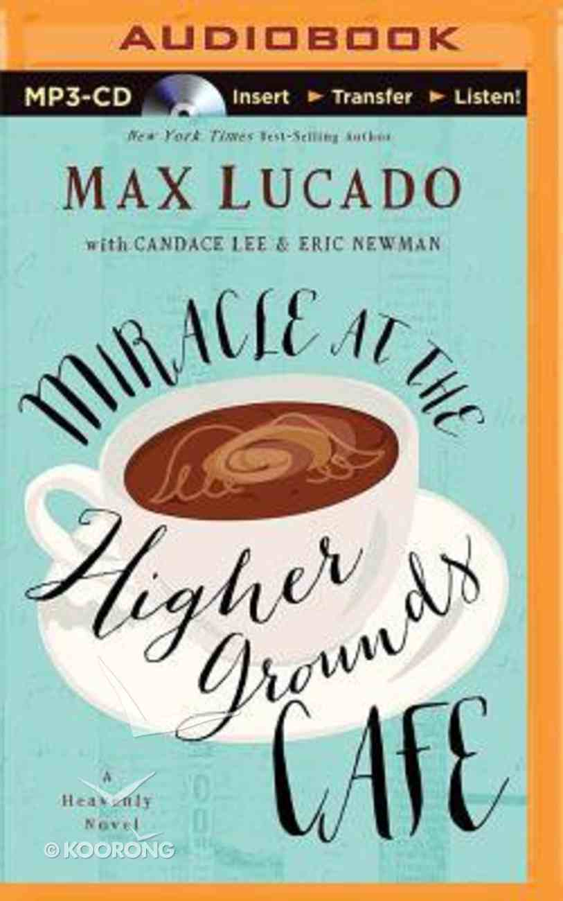 Miracle At the Higher Grounds Cafe (Unabridged, Mp3) CD