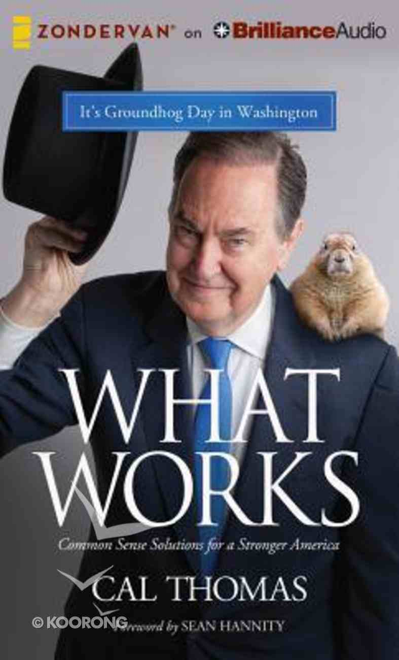 What Works (Unabridged 8 Cds) CD