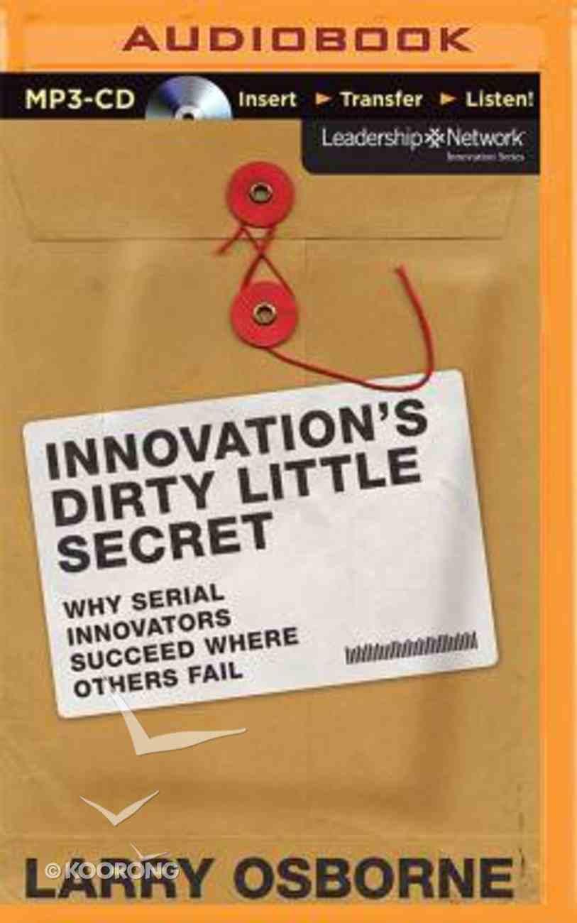 Innovation's Dirty Little Secret (Unabridged, Mp3) CD