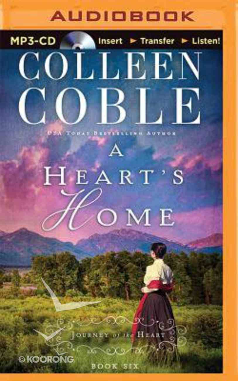 A Heart's Home (Unabridged, MP3) (#06 in Journey Of The Heart Audio Series) CD