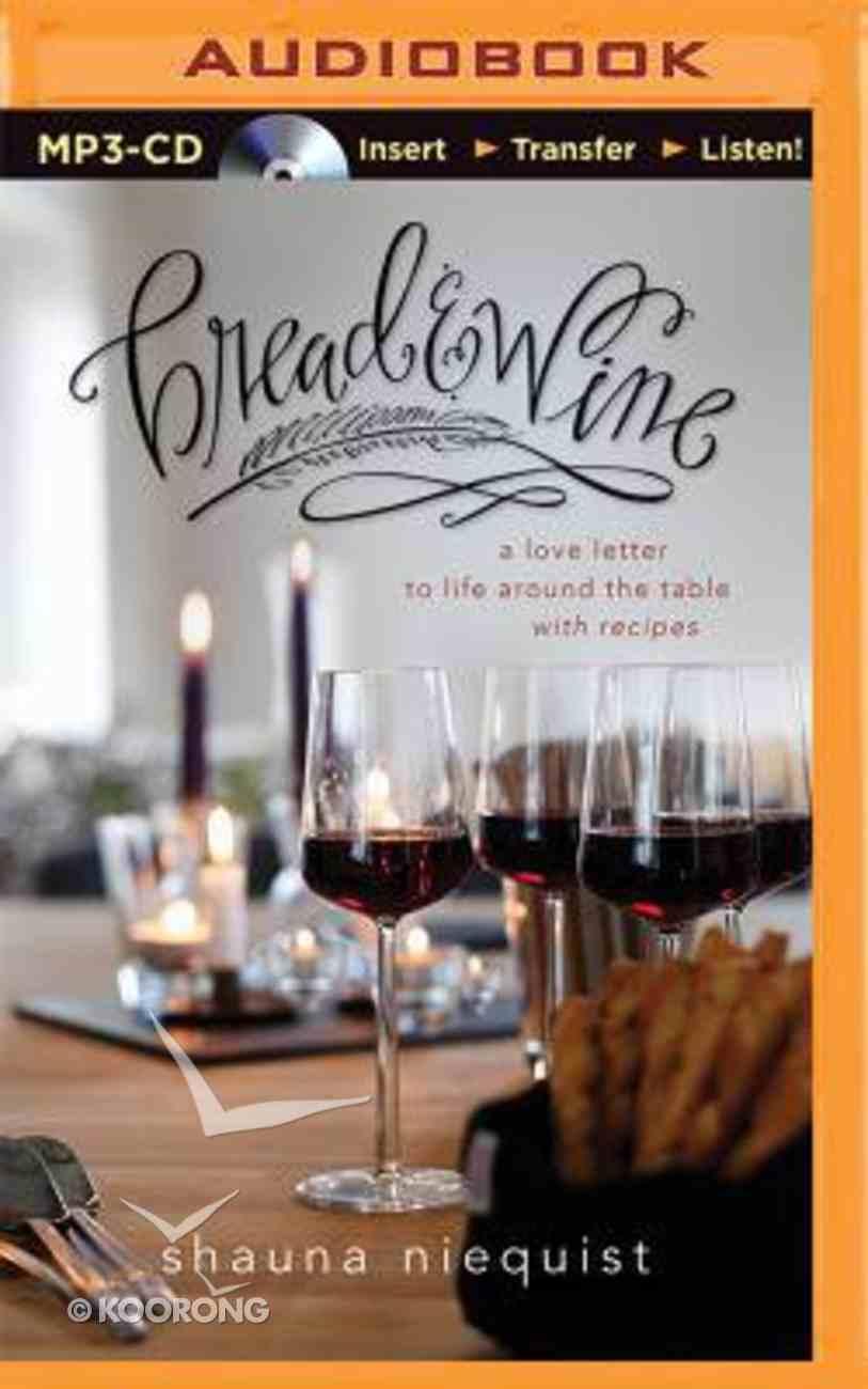 Bread and Wine (Unabridged, Mp3) CD