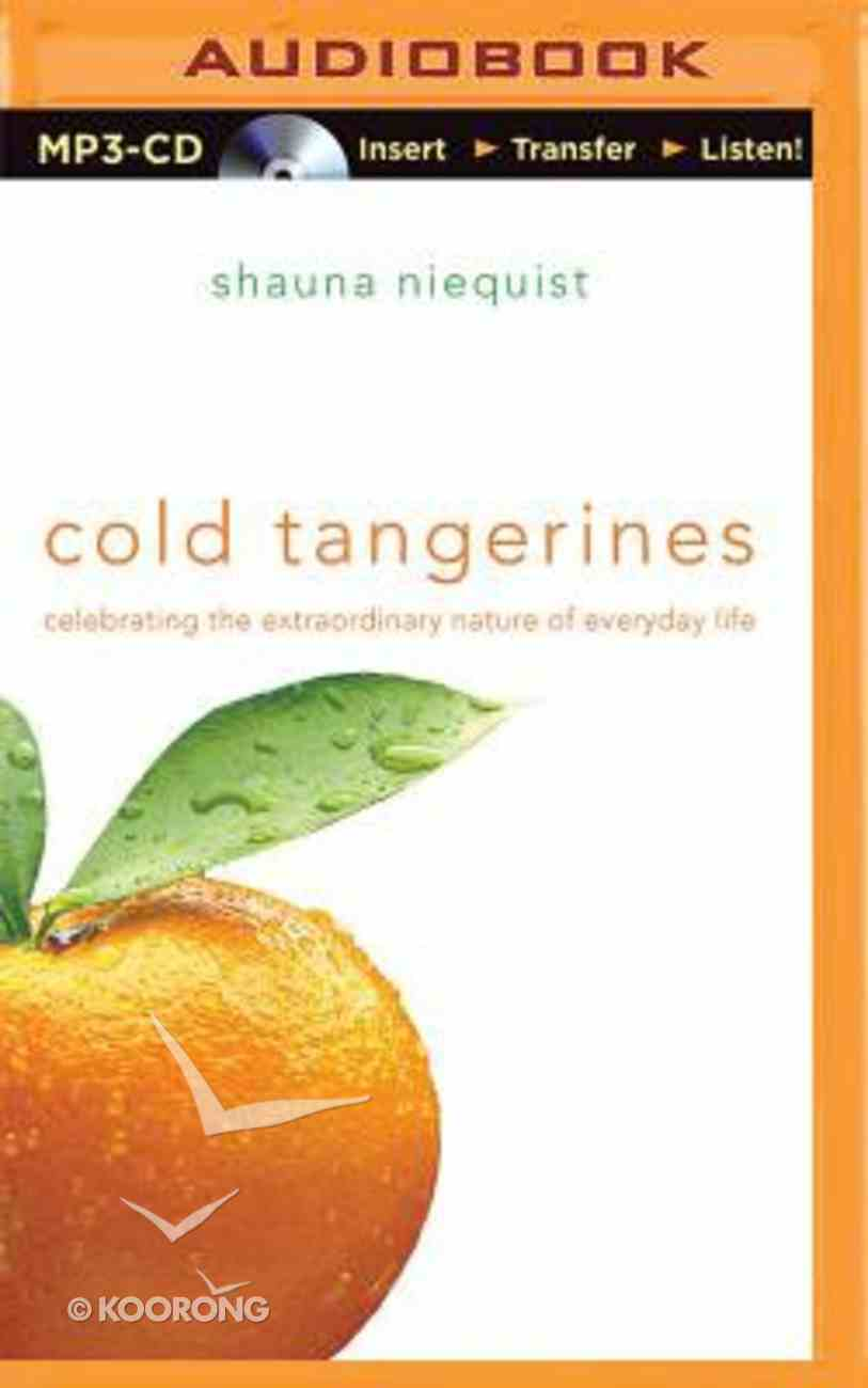 Cold Tangerines (Unabridged, Mp3) CD