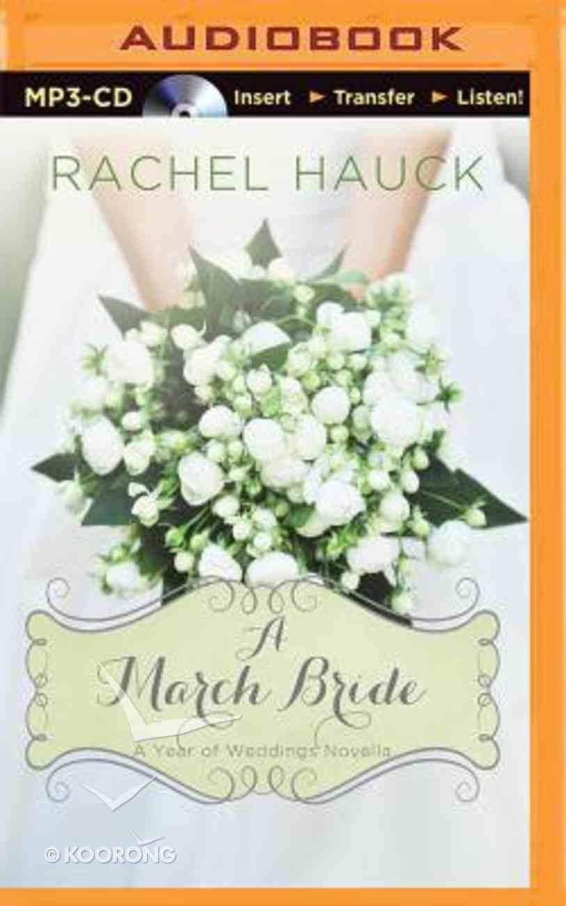 A March Bride (Unabridged, MP3) (A Year Of Weddings Novella Series Audio) CD