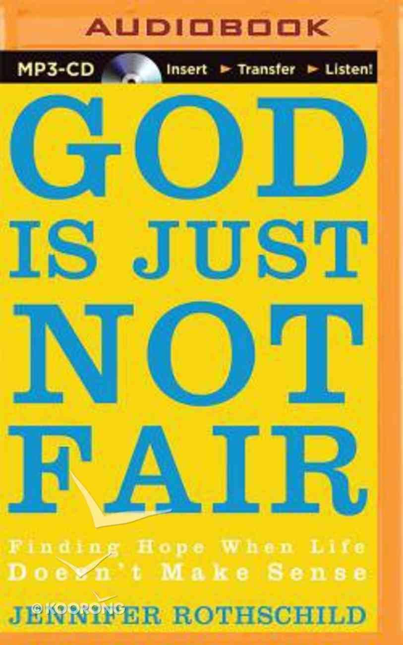 God is Just Not Fair (Unabridged, Mp3) CD