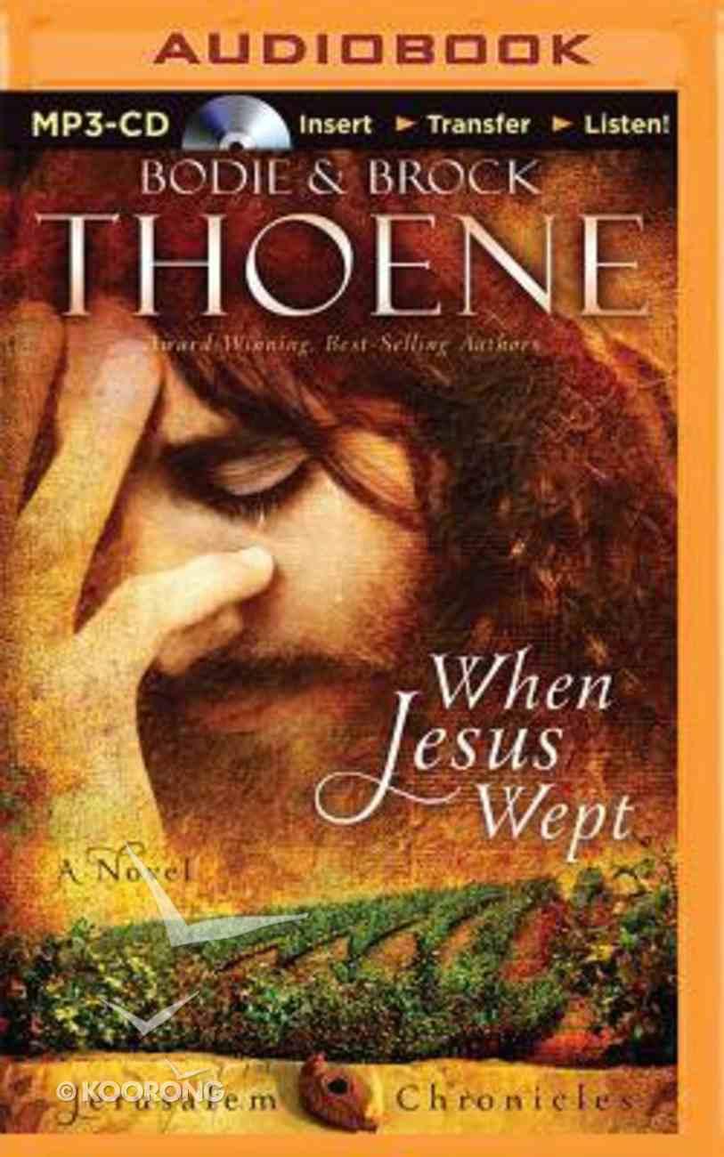 When Jesus Wept (Unabridged, Mp3) CD
