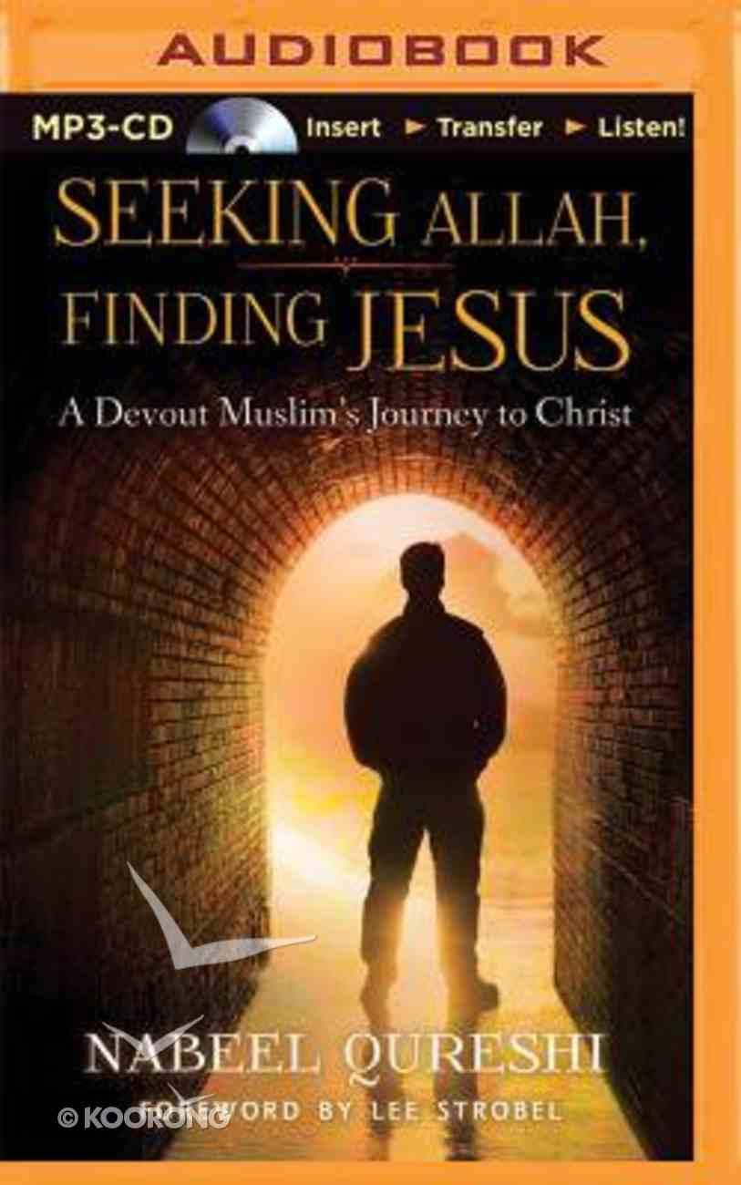 Seeking Allah, Finding Jesus (Unabridged, Mp3) CD