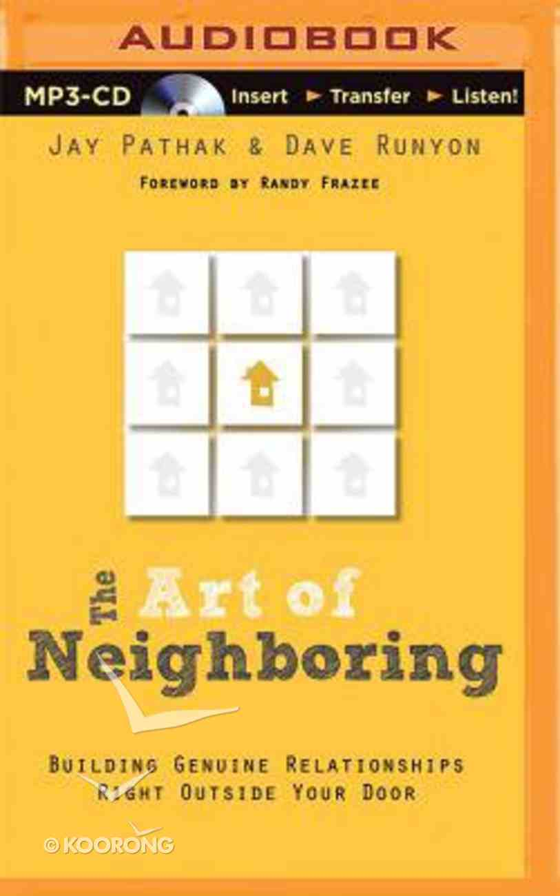 The Art of Neighbouring (Unabridged, Mp3) CD