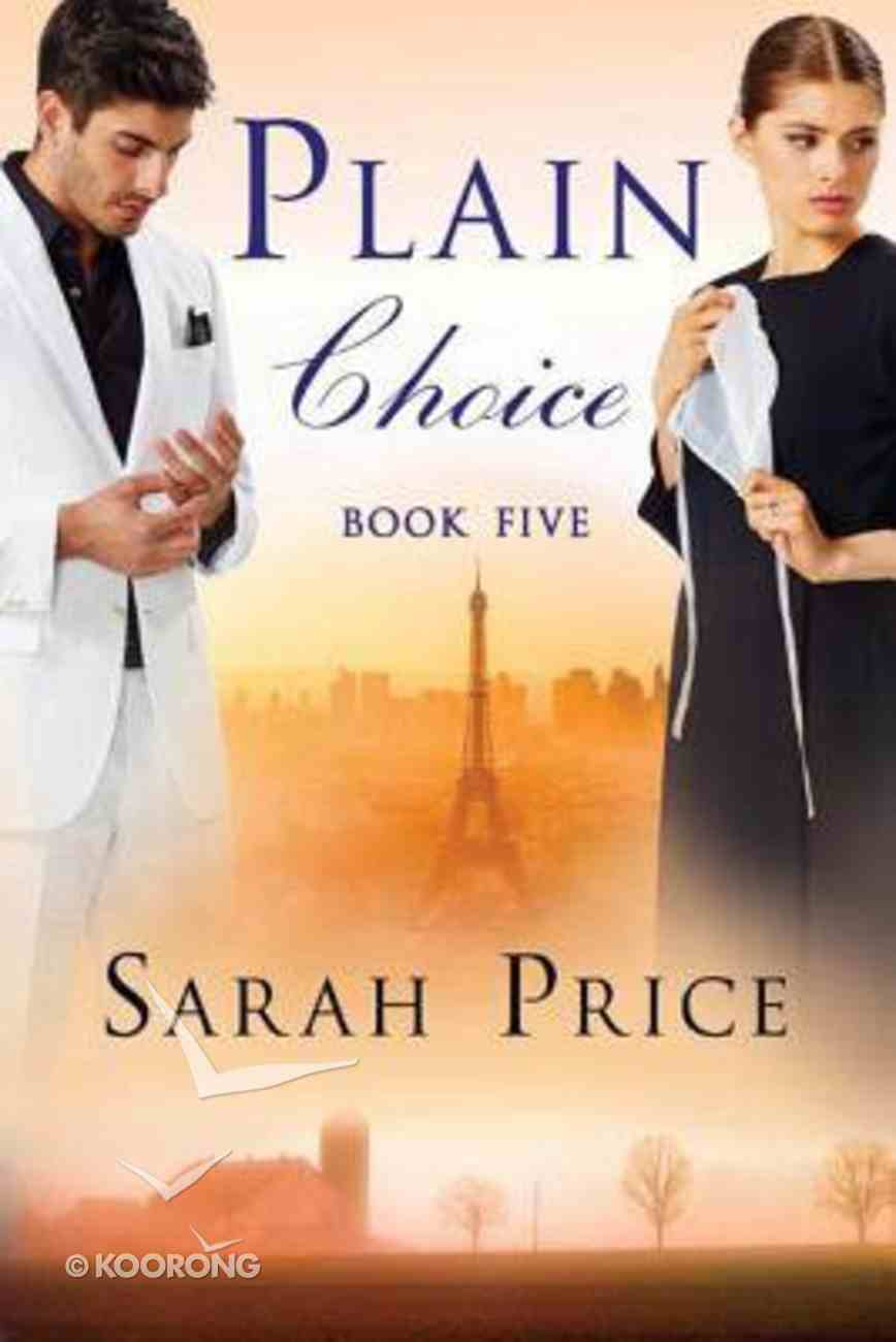 Plain Choice (#05 in The Plain Fame Series) Paperback
