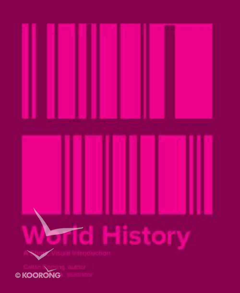 World History: A Short, Visual Introduction Paperback