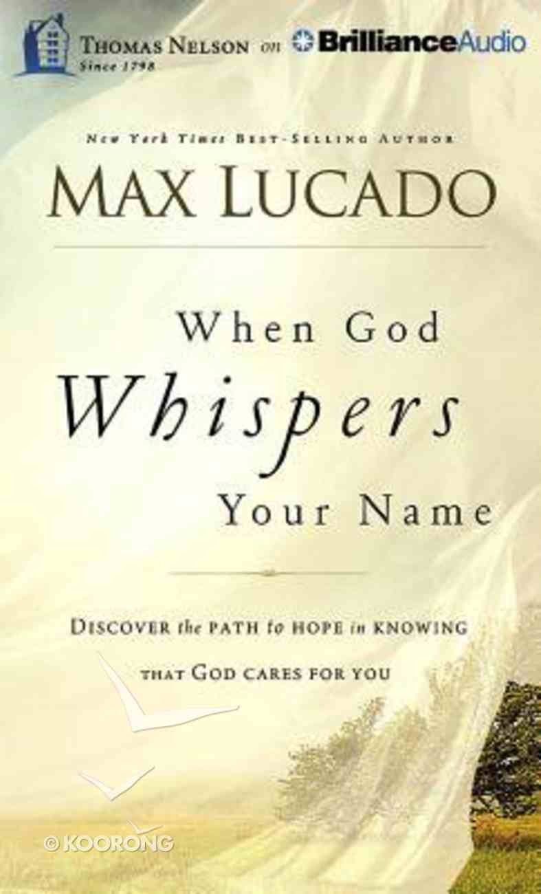 When God Whispers Your Name (Unabridged, 4 Cds) CD