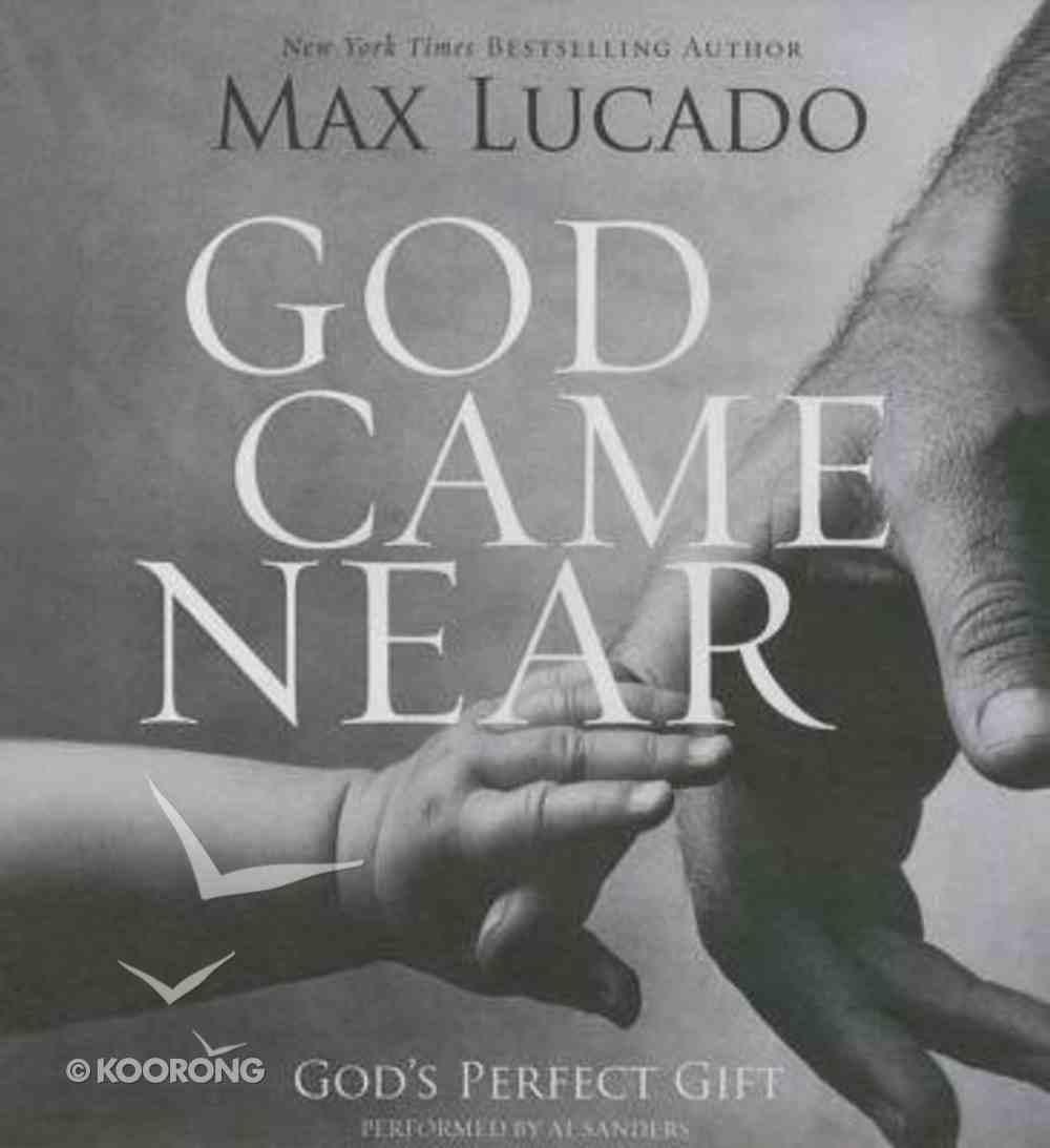 God Came Near (Abridged, 3 Cds) CD