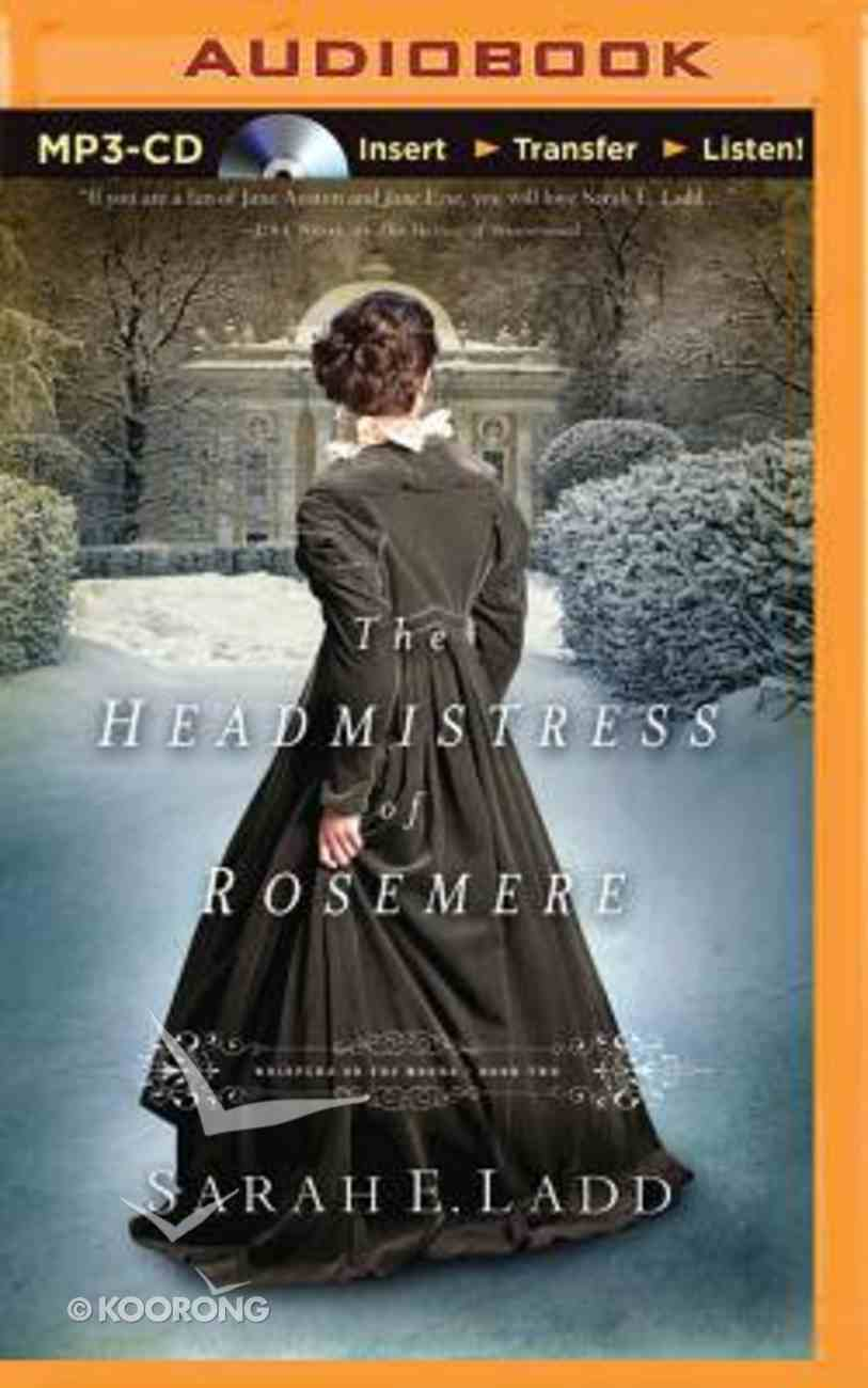The Headmistress of Rosemere (Unabridged, MP3) (#02 in Whispers On The Moors Audio Series) CD