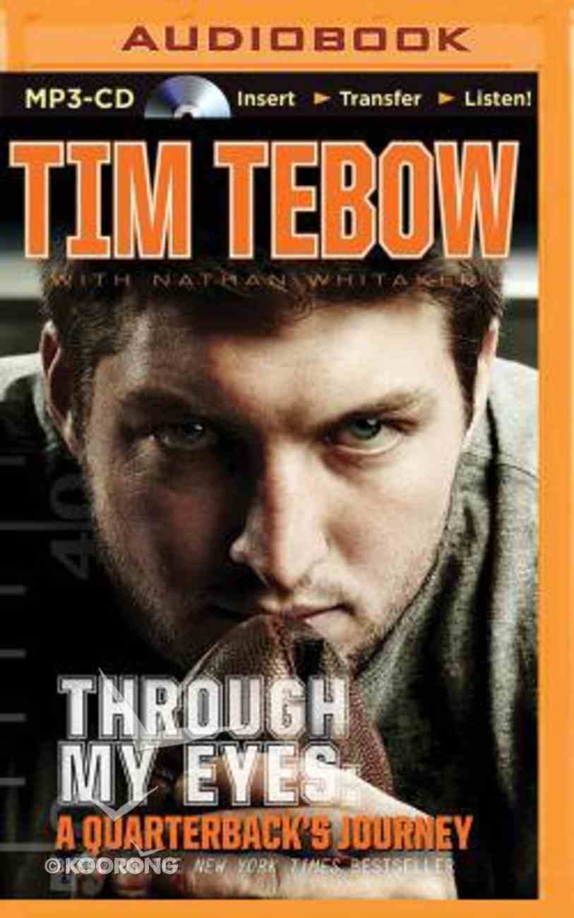 Through My Eyes - a Quarterback's Journey (Unabridged, MP3) (Young Readers Edition Audio Series) CD