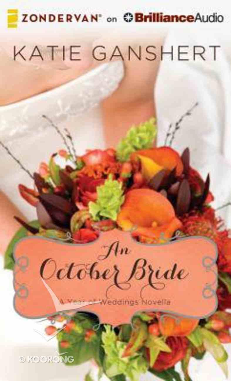 An October Bride, (Unabridged, 2 CDS) (#11 in A Year Of Weddings Novella Series Audio) CD