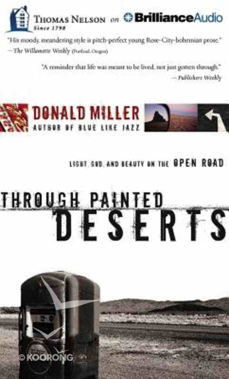 Through Painted Deserts (Unabridged, 4 Cds) CD