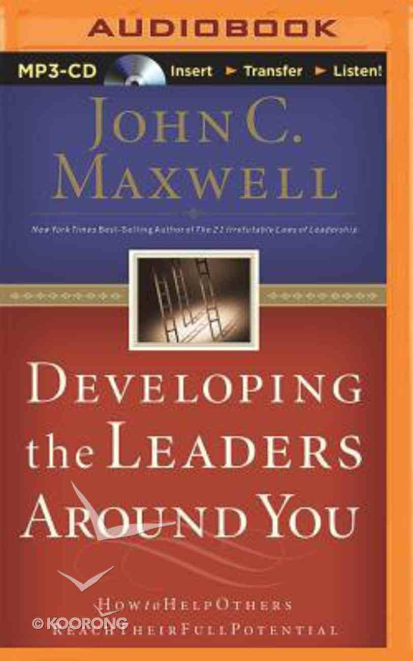 Developing the Leaders Around You (Unabridged, Mp3) CD