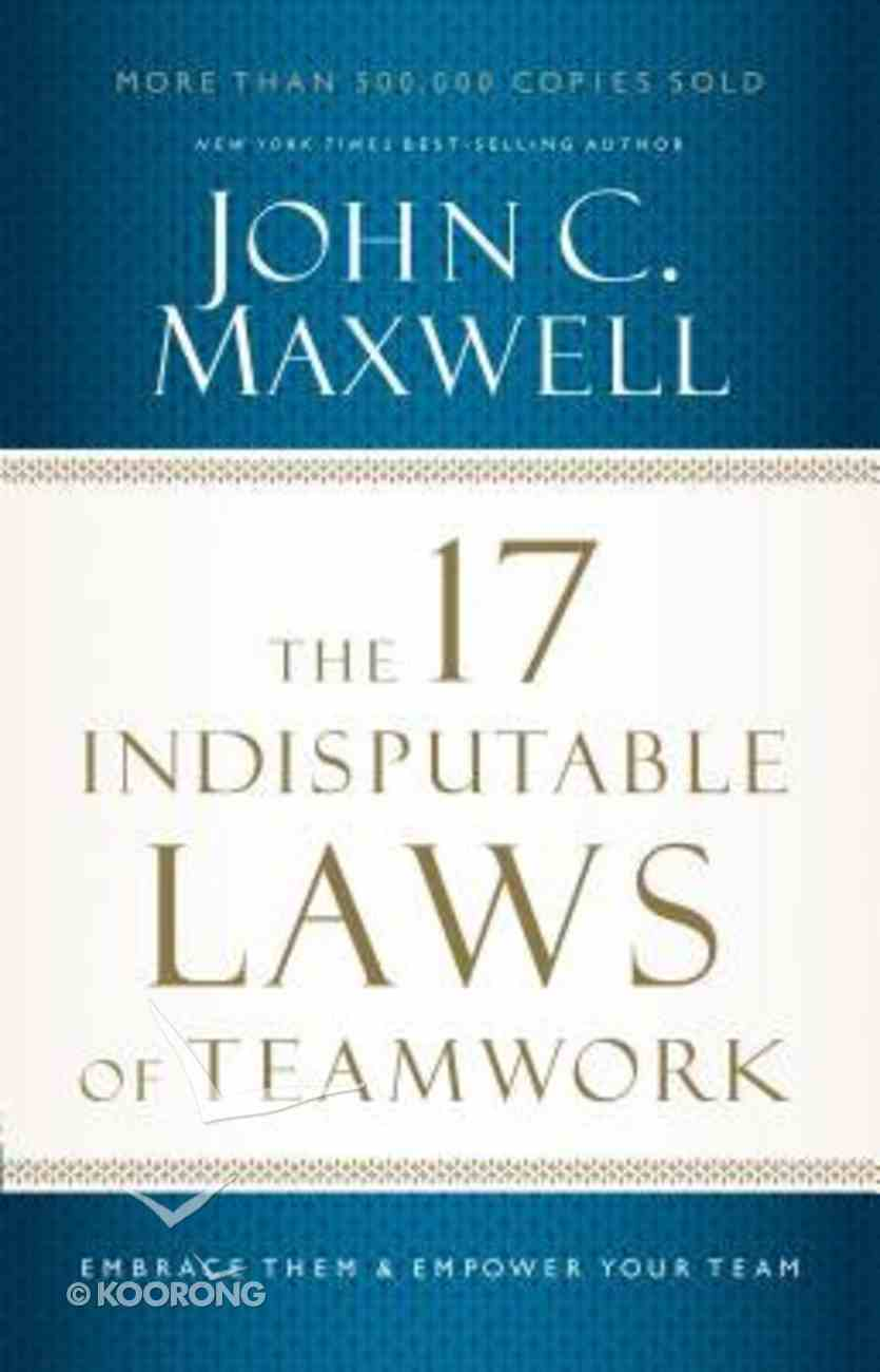 The 17 Indisputable Laws of Teamwork (Unabridged, 3 Cds) CD